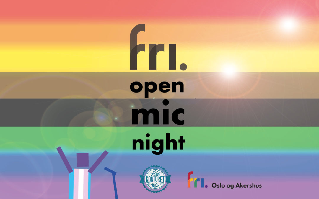"FRI open mic night 2018 – inviterer til ""komme-ut-fest"""