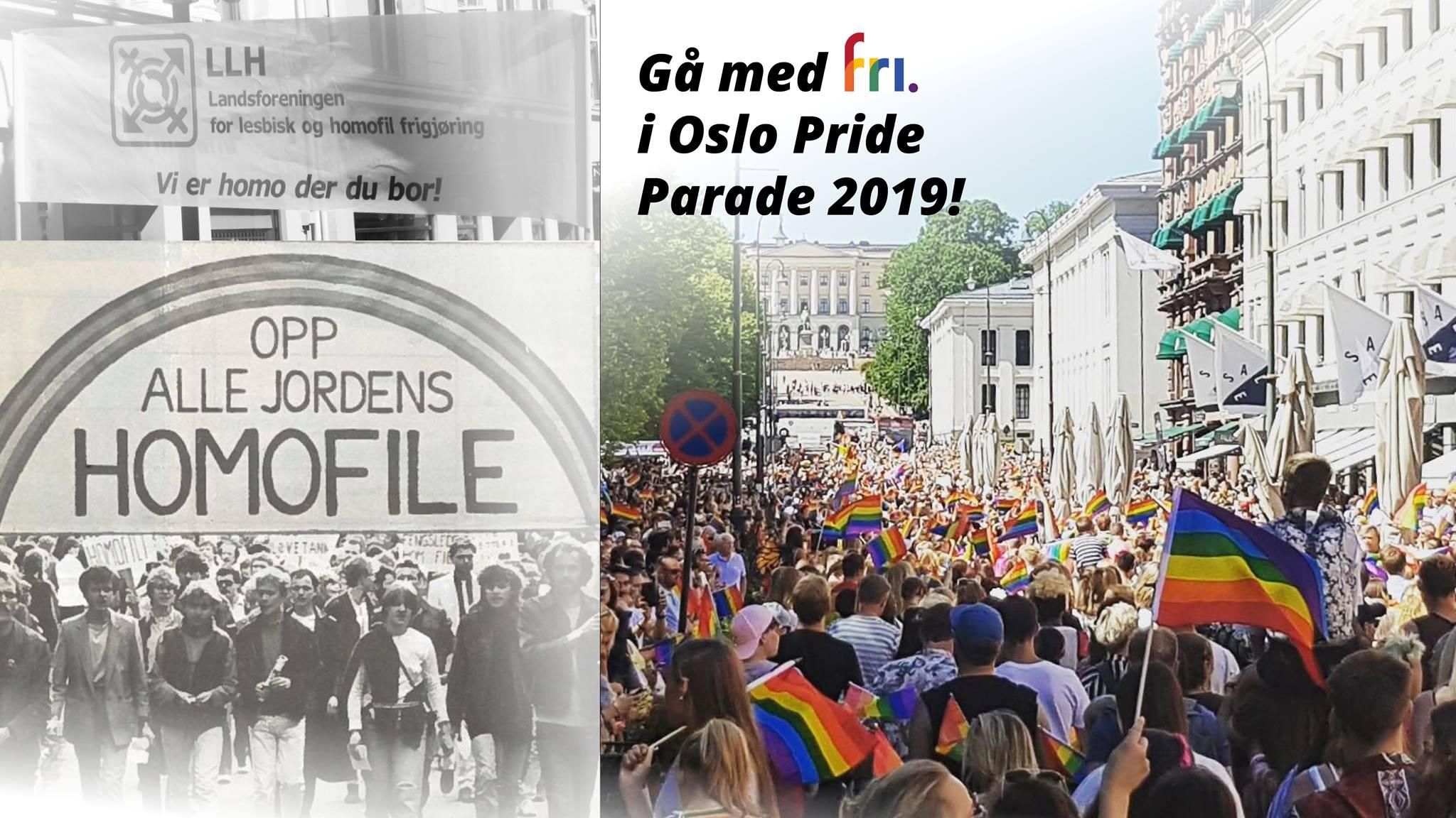Gå med FRI i Oslo Pride Parade 2019. Gå for alle som gikk foran! Lørdag 22. juni.
