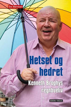 Kenneth Brophy - Hetset og Hedret