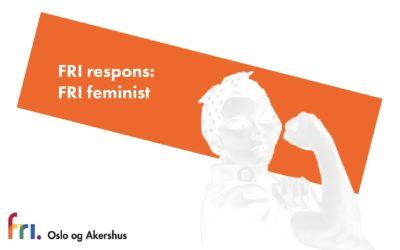 FRI respons: FRI feminist