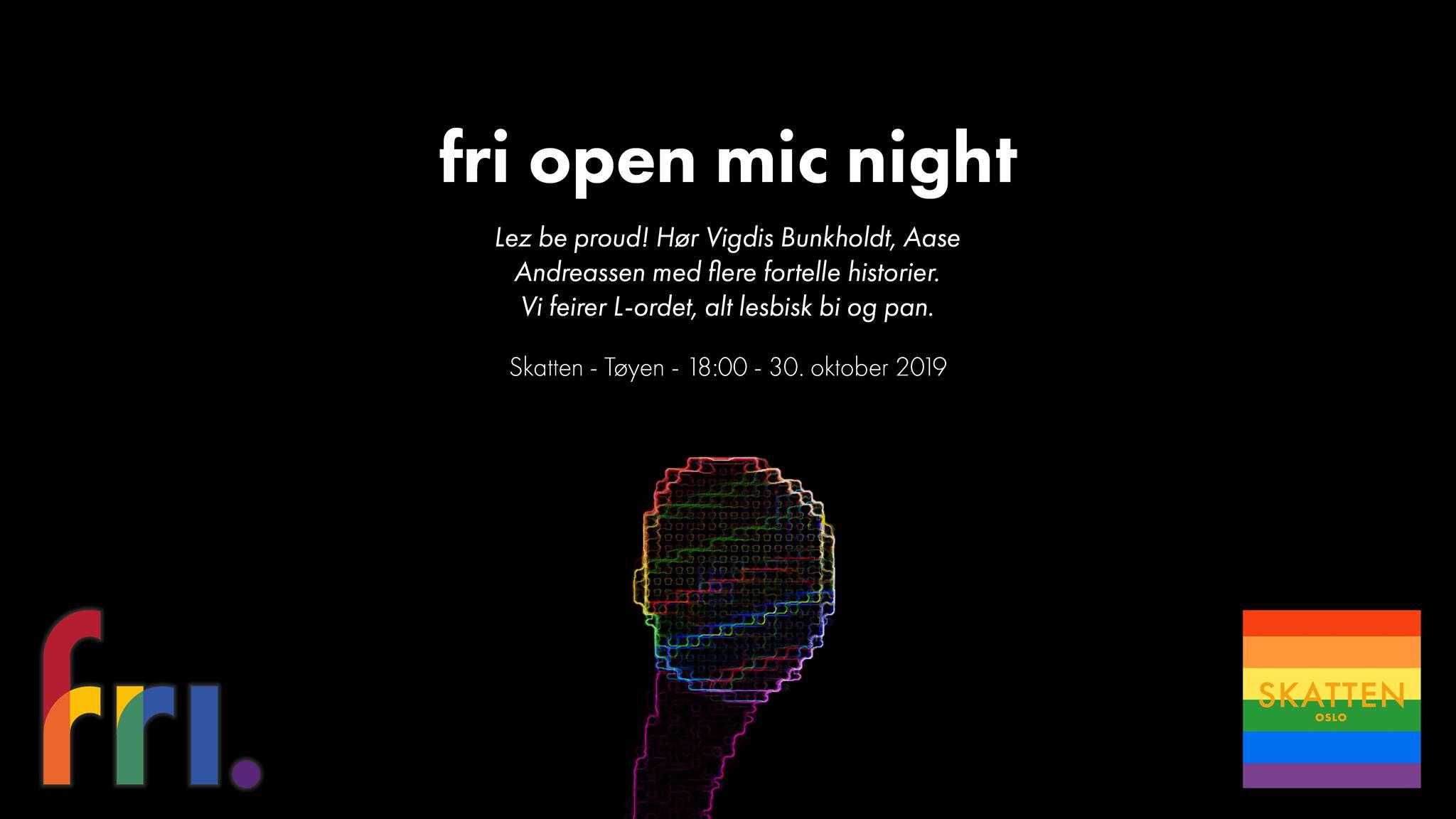 Velkommen til FRI Open Mic Night onsdag 30. oktober på Skatten: Lez be proud! Vi feirer, heier fram og hører gode, skeive historier som inspirerer. Hør - blant mange andre - historien om da kvinnekvelden ble arrangert første gang.
