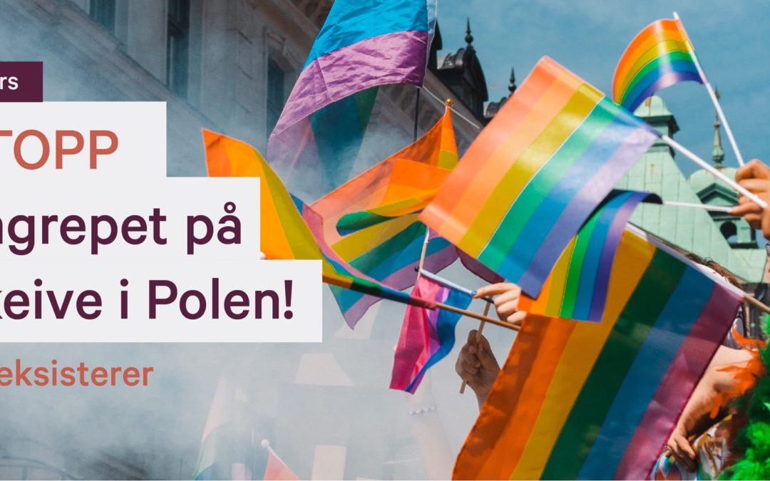 Bli med oss til den polske ambassaden onsdag 1a. mars klokken 8:30 for å si klart ifra om at utviklingen i Polen bryter med grunnleggende menneskerettigheter!