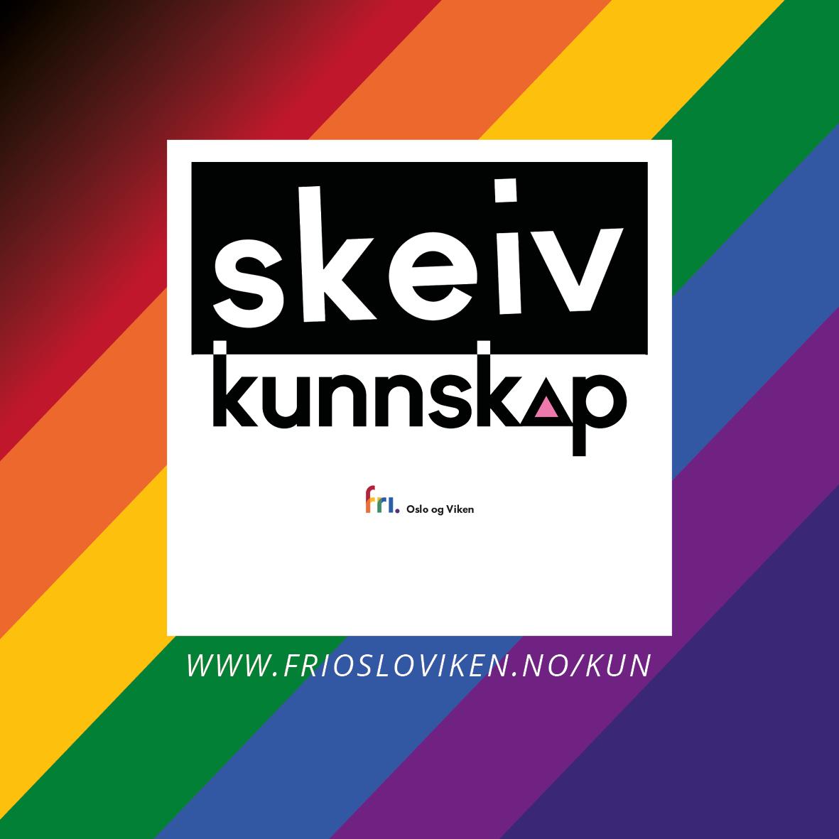 FRI Oslo og Vikens kompetansehevingsprogram, Skeiv kunnskap , for Oslo kommune.