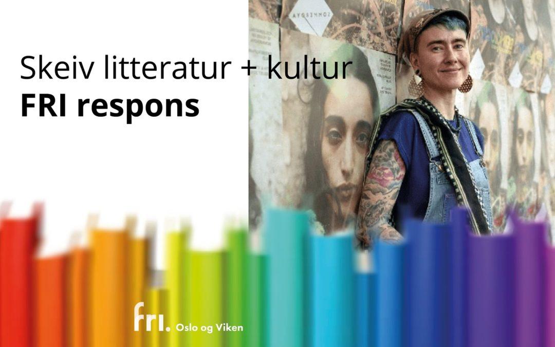 FRI respons - skeiv litteratur : Fri Oslo og Viken arrangerer kulturkveld 16.9 med tema skeiv litteratur!