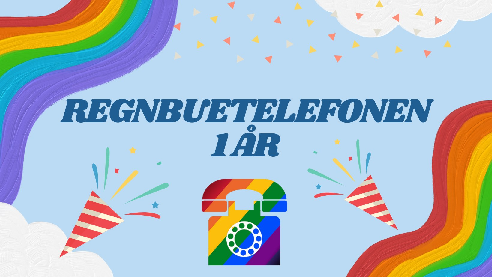 Regnbuetelefonen fyller 1 år og vi ønsker å feire med deg! 12. oktober braker det løs på Elske